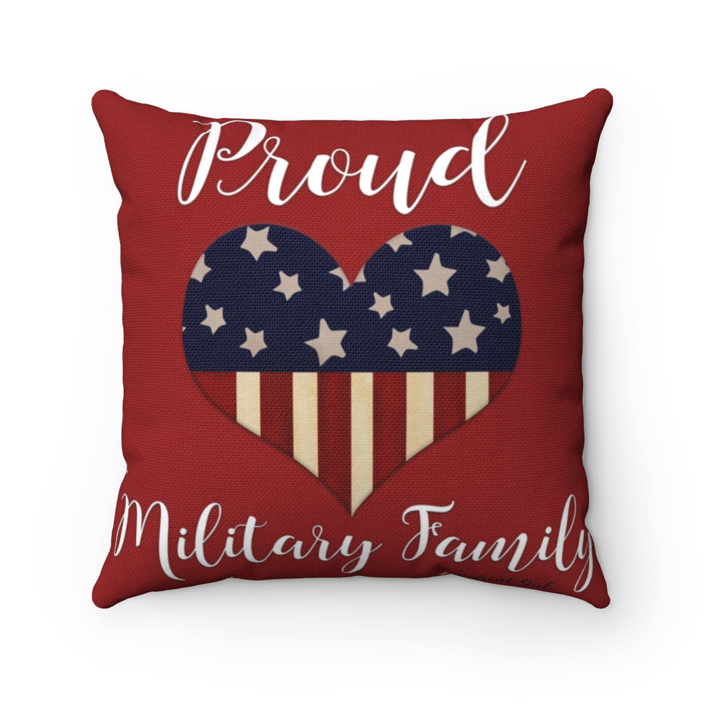 """Proud Military Family"" Spun Polyester Square Pillow - [shop_home]"