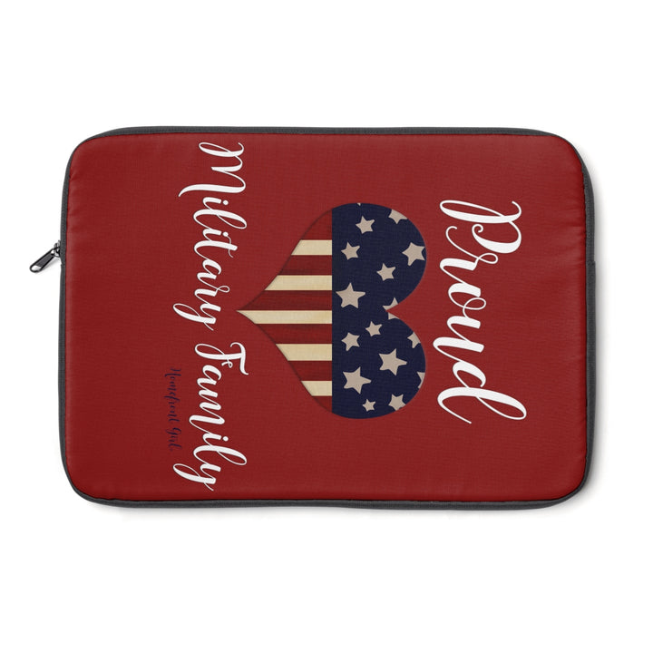 Proud Military Family -Laptop Sleeve