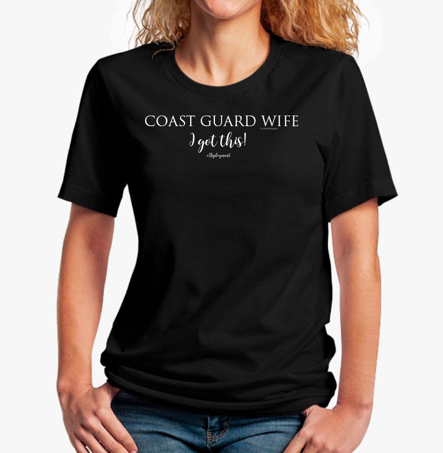 "The Little Black Tee ""Coast Guard Wife #I Got This -  Jersey Short Sleeve Tee - [shop_home]"