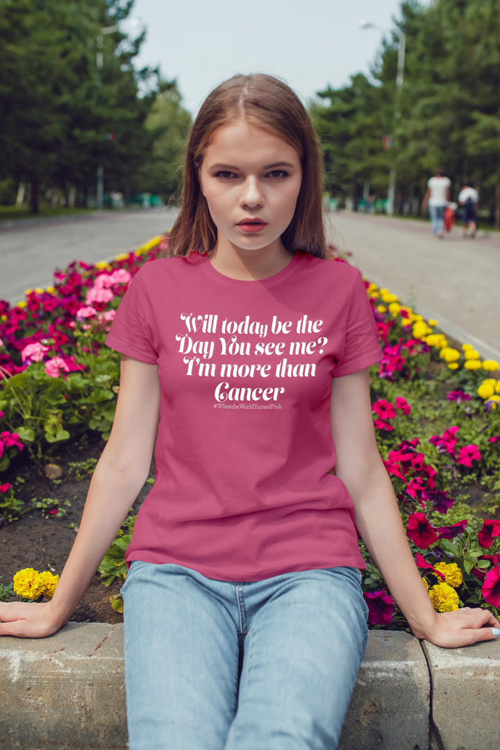 """Will today be the day you see me? I'm more then Cancer"" - Triblend Short Sleeve Tee"