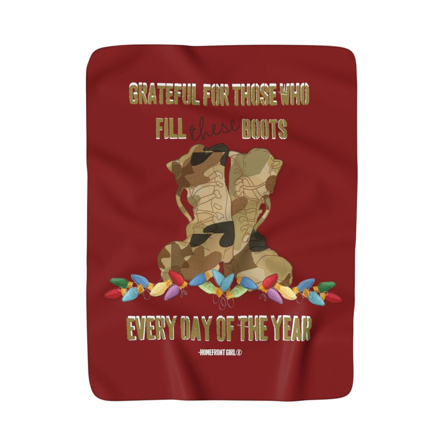 Christmas Sherpa Fleece Blanket - Grateful for those who fill these boots every day of the year.