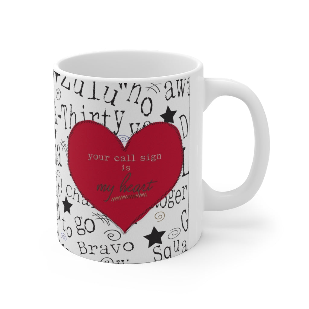 """Your Call Sign is my Heart"" -  Ceramic Mug - [shop_home]"