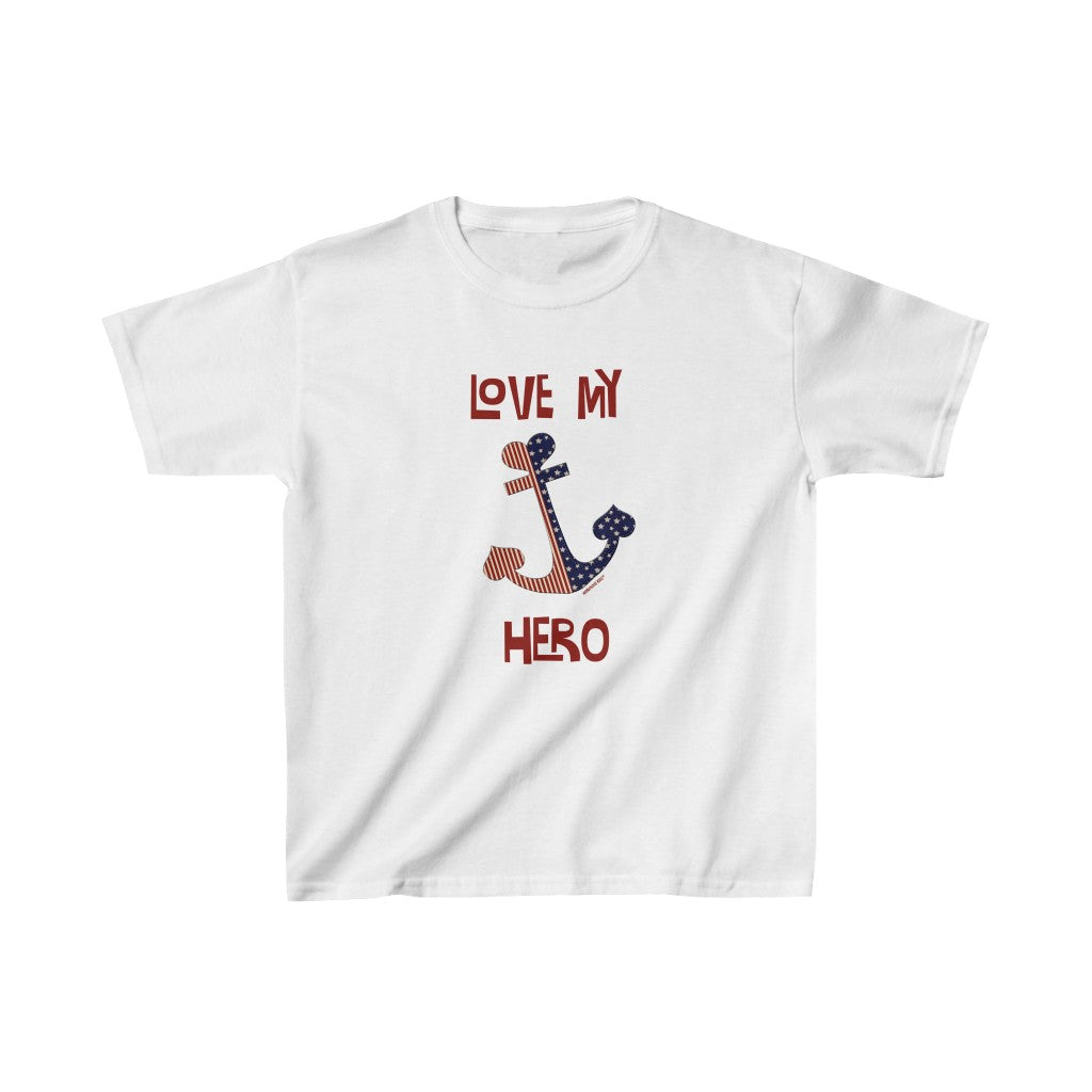 "Homefront Kids™ ""Love my Hero with Anchor™""Kids Heavy Cotton™ Tee - [shop_home]"