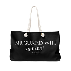 """Air Guard Wife""  I Got this! - Weekender Bag - [shop_home]"