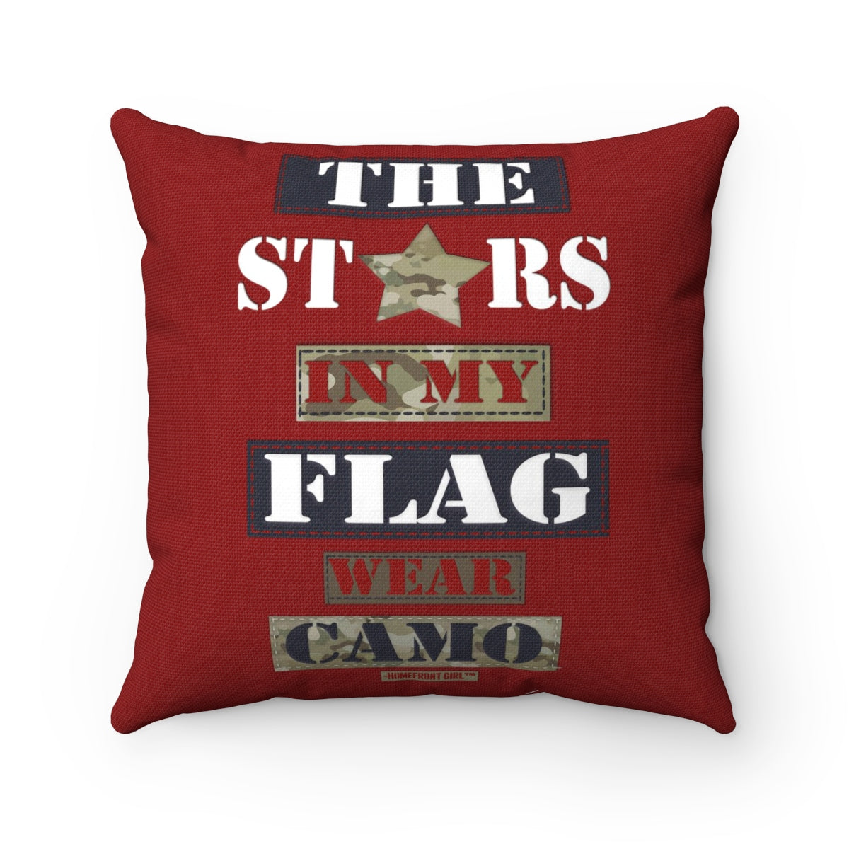 Military Homefront Girl® The Stars in My Flag wear Camo -Spun Polyester Square Pillow - Homefront Girl