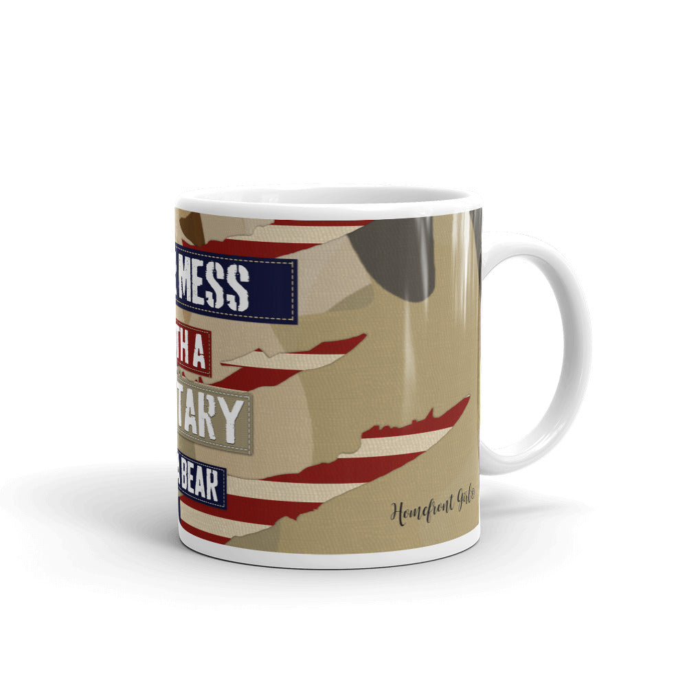 """Never Mess with a Military Mama Bear"" -Mug - [shop_home]"