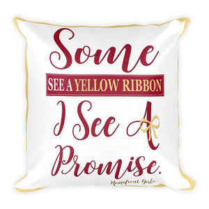 Some see a Yellow Ribbon...Pillow