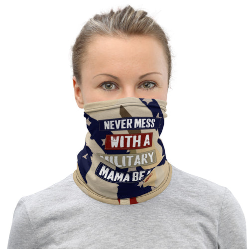 "Homefront Girl® ""Never mess with a Military Mama Bear"" Neck Gaiter"