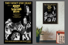 Load image into Gallery viewer, Night of the Living Dead They Won't Stay Dead Poster