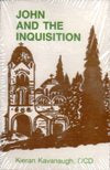 JOHN AND THE INQUISITION