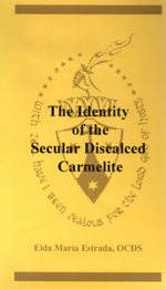 IDENTITY OF THE SECULAR DISCALCED CARMELITE