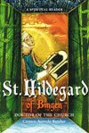 HILDEGARD OF BINGEN: Doctor of the Church