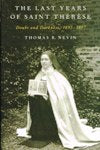 LAST YEARS OF SAINT THERESE, Doubt and Darkness, 1895-1897