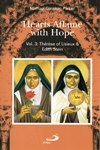 HEARTS AFLAME WITH HOPE: VOL 3 Therese of Lisieux & Edith Stein