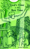 GOD'S TIME IS THE BEST TIME