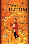 WAY OF A PILGRIM & THE PILGRIM CONTINUES HIS WAY