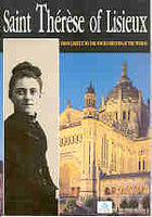 THERESE OF LISIEUX: From Lisieux to the four corners of the world