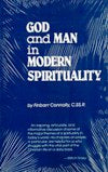 GOD AND MAN IN MODERN SPIRITUALITY