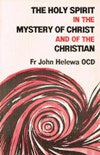 HOLY SPIRIT IN THE MYSTERY OF CHRIST AND OF THE CHRISTIAN