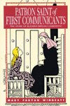PATRON SAINTS OF FIRST COMMUNICANTS