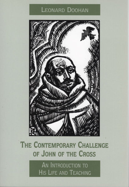 CONTEMPORARY CHALLENGE OF JOHN OF THE CROSS