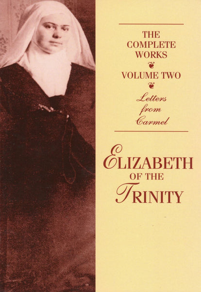 COMPLETE WORKS VOL 2: ELIZABETH OF THE TRINITY