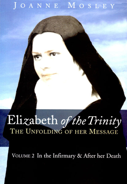 ELIZABETH OF THE TRINITY: VOL 2
