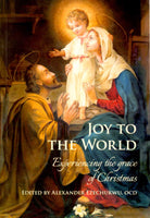 Joy to the World: Experiencing the Grace of  Christmas