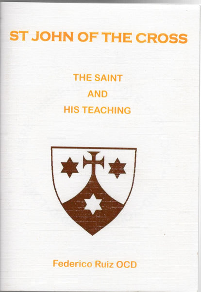 JOHN OF THE CROSS: The Saint and His Teaching