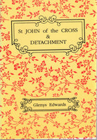 DETACHMENT IN THE WRITINGS OF ST JOHN OF THE CROSS