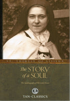 STORY OF A SOUL: The Autobiography of St Therese of Lisieux