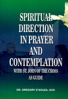 Spiritual Direction in Prayer and Contemplation with St. John of the Cross as Guide