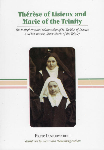 THERESE OF LISIEUX AND MARIE OF THE TRINITY