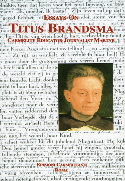 ESSAYS ON TITUS BRANDSMA