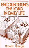 ENCOUNTERING THE LORD IN DAILY LIFE