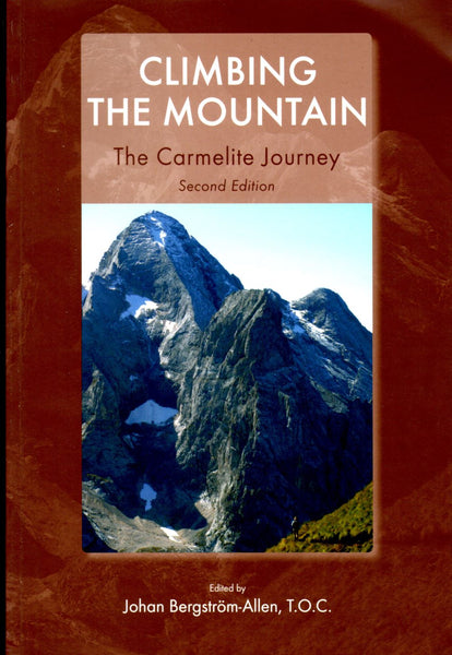 CLIMBING THE MOUNTAIN: The Carmelite Journey (2nd Edition)