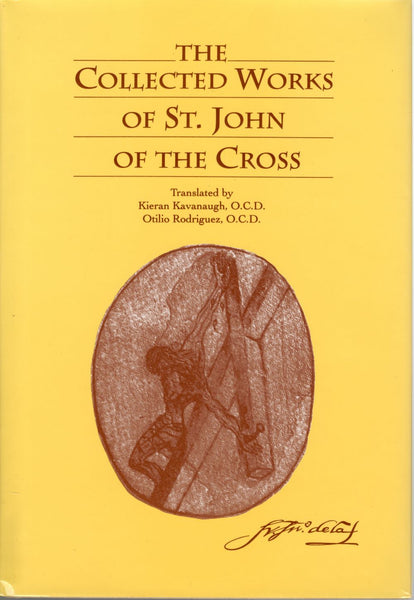 COLLECTED WORKS OF ST JOHN OF THE CROSS