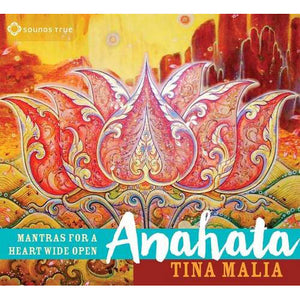 Anahata Mantras for a Heart Wide Open CD cover