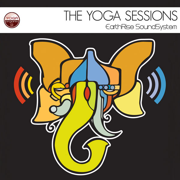The Yoga Sessions: EarthRise SoundSystem CD cover