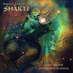 Sacred Chants of Shakti CD cover