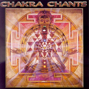 Chakra Chants CD cover