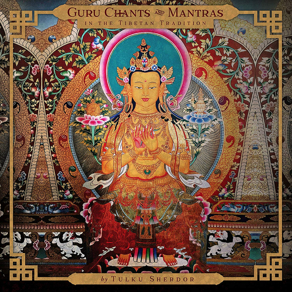 Guru Chants and Mantras in the Tibetan Tradition CD cover