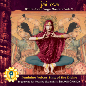 Jai Ma: White Swan Yoga Masters Vol. 2 CD cover