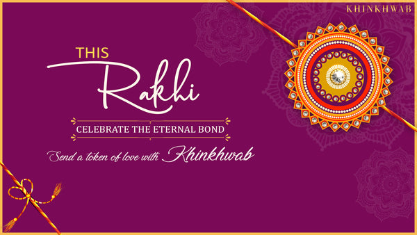 Special Raksha Bandhan Banarasi collection by Khinkhwab