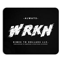 Load image into Gallery viewer, WRKN Mousepad