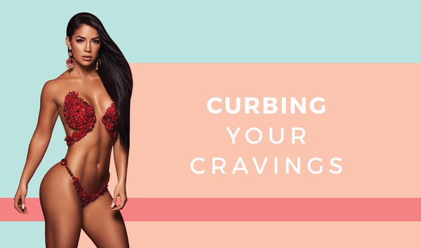 CURBING YOUR CRAVINGS