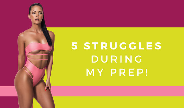 5 Struggles During My Prep!
