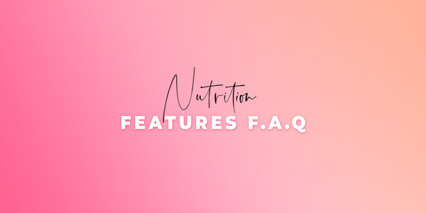 Nutrition Features F.A.Q.
