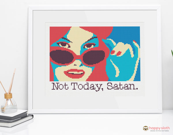 'Not Today, Satan' Cross Stitch Pattern