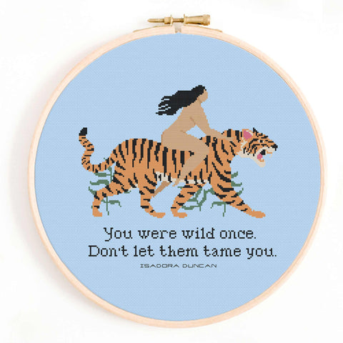'You Were Wild Once' Cross Stitch Pattern
